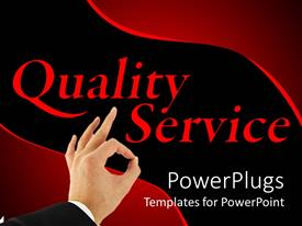 Slide deck featuring black and red quality customer service business background with hand making okay sign