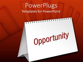 PPT theme having blank table calendar with red opportunity word on doors background
