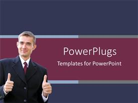 PPT theme having business man giving two thumbs up on a blue and wine colored background