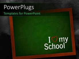 Elegant presentation theme enhanced with chalkboard on a wall with I love my school text over it