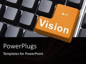 Elegant presentation design enhanced with computer keyboard with large orange vision key among black keys