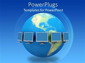 Elegant presentation design enhanced with computer monitors surround the earth globe depicting global communication