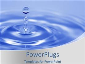 Elegant presentation theme enhanced with a drop of water with bluish background