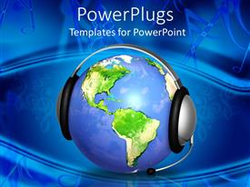 Audience pleasing presentation theme featuring earth globe with headphones and microphone depicting customer support