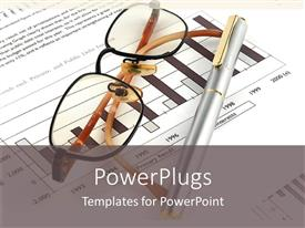 Presentation theme with eye glasses and ball point pen on yearly financial report