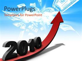 PPT theme enhanced with financial profits in 2010 with red colored arrow and dollar notes