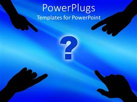 PPT theme consisting of four hands from each corner pointing to a blue question mark