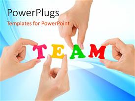 Slide deck consisting of four hands holding letters in TEAM against blue background