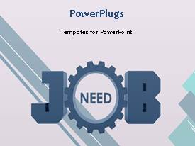 Beautiful presentation with a gear in the middle of the word job and white background