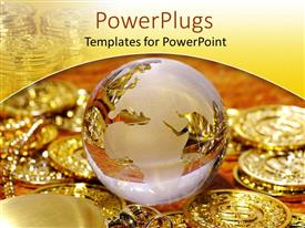 Presentation design consisting of a glass globe along with golden coins on the side and in the background