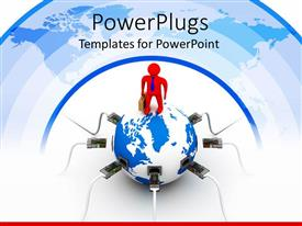 Audience pleasing PPT theme featuring global communications metaphor with red business man on top of globe with Ethernet plugs and cables