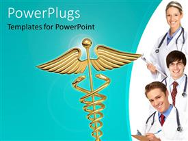 Audience pleasing slide set featuring golden Caduceus symbol overgreenbackground with smiling doctors