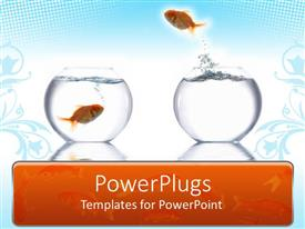 Beautiful PPT theme with goldfish leaping from one bowl to another fish's bowl, blue and white background