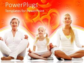 Beautiful PPT theme with grandmother mother and daughter in a row meditating in yoga position