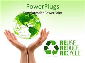 PPT theme with green earth above woman hands with Reuse, Reduce and Recycle keywords and white color