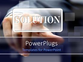Presentation theme with man hand presses SOLUTION button over blurry background