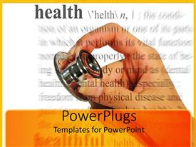 PPT layouts with hand holding stethoscope, health definition, medicine, check-up, doctor, nurse, medical