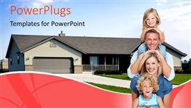 PPT layouts consisting of happy family of four with beautiful house in background