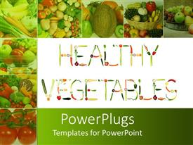 Presentation consisting of healthy vegetables formed of fresh fruits and vegetables with collage of eight depictions of fresh healthy fruits and vegetables on green background