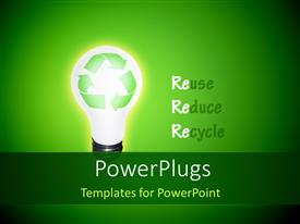 Beautiful slides with high Resolution Recycle Idea Bulb with words Reuse, Reduce and Recycle