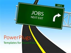 Audience pleasing slides featuring jobs Next Exit road sign over narrow two lane highway