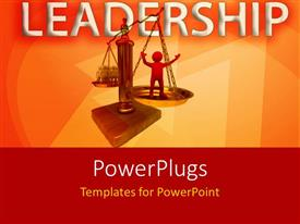 Slides enhanced with leadership depiction with gold weighing balance of leader against team members
