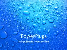 PPT theme enhanced with a lot of water droplets with bluish background