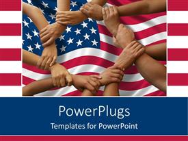 Elegant slide deck enhanced with lots of hands holding each other over an American flag