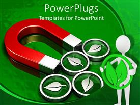 Audience pleasing PPT layouts featuring a magnet along with a number of leaf symbols attached
