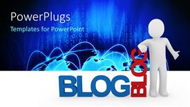 Amazing slide set consisting of a person with the word blog and bluish background
