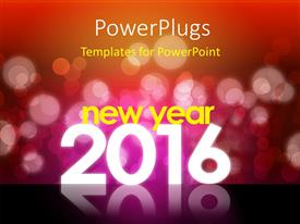 Audience pleasing slide deck featuring new year 2016 theme with red bokeh background