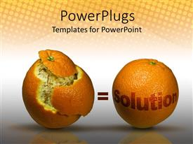 Slide deck featuring orange half peeled with a whole orange and a Solution text