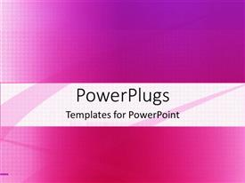Amazing presentation theme consisting of a plain pink colored background with a middle strip