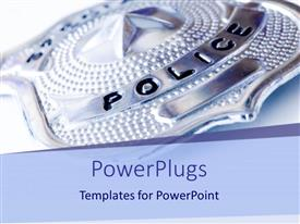Amazing PPT layouts consisting of a police badge with white background
