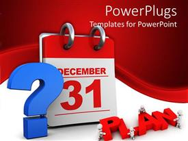 PPT theme with question mark about plans for last day of the year with calendar