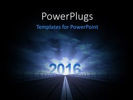 Amazing PPT theme consisting of road to year 2016 rising with glow and clouds in the background