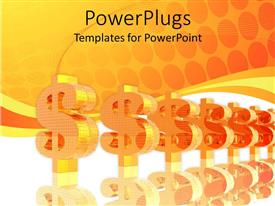 Audience pleasing theme featuring a sequence of the dollar signs with orange background