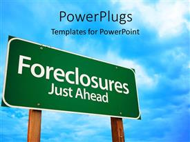 Slide deck with a sign of foreclosures with clouds in the background