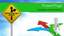 Audience pleasing PPT theme featuring sign pole with opportunities ahead traffic arrows and blue red green arrows with 3D white figure going on the arrows