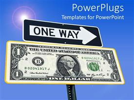 Presentation theme with sign post reads ONE WAY with large one dollar bill on signpost