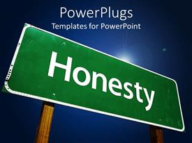Amazing PPT theme consisting of a sign written honesty in it with bluish background