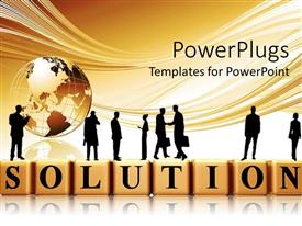 Amazing PPT theme consisting of silhouette of businessmen standing on 3D SOLUTION tiles with globe on surface
