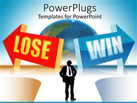 Colorful PPT layouts having silhouette of thinking business man standing in the middle of two arrows red arrow with lose word and blue arrow with win word with globe in the background