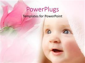 Colorful slide deck having smiling baby face covered in bath towel with pink rose in background