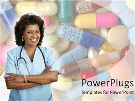PPT theme with smiling Latina nurse with arms crossed wearing stethoscope standing in front of pile of various types of pills
