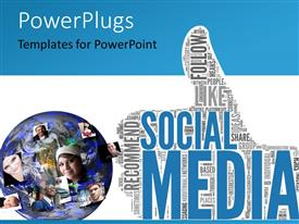 PPT theme having social media concept in tag cloud of thumb up shape with different profile pictures around a 3D globe