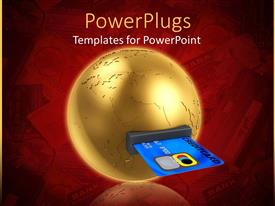 Colorful presentation theme having solid gold colored earth with a slot and a credit card in it