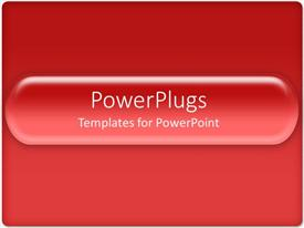 Amazing presentation consisting of solid red background with red glowing bar with curved edges