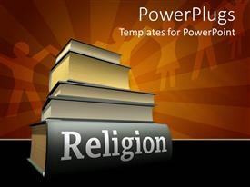 Audience pleasing presentation design featuring stack of five heavy religious texts on orange background