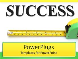 PPT theme consisting of text SUCCESS and measuring tape depicting measured success achievement